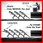 Your son needs to see you lead - by example - from the front.