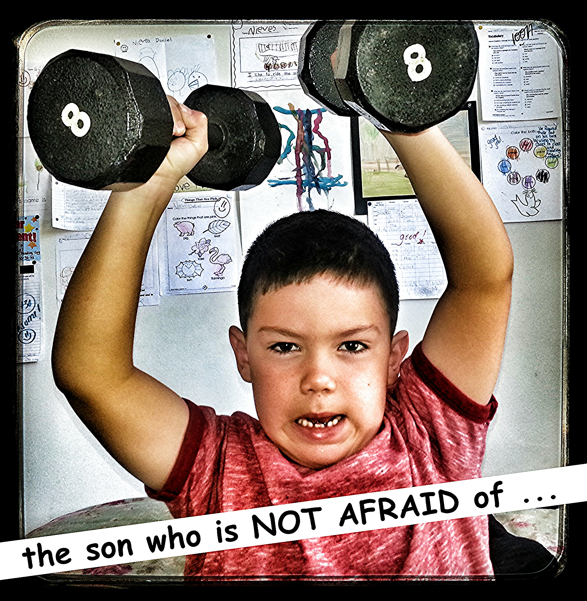 Things your son needs - A son WHO IS NOT AFRAID of new challenges will become a MAN who is NOT AFRAID of new challenges.
